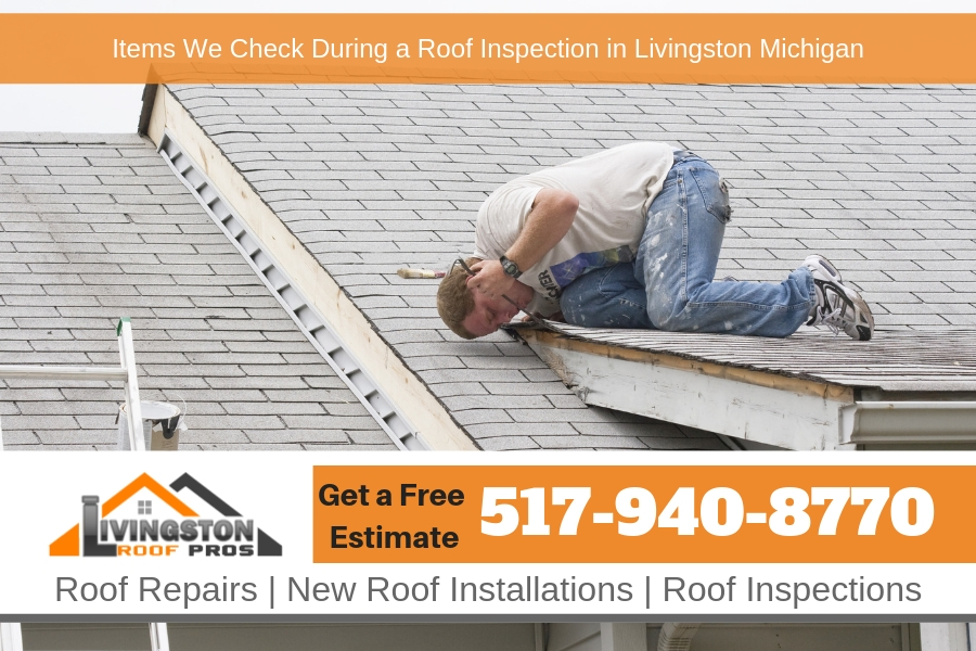 Items We Check During a Roof Inspection in Livingston Michigan