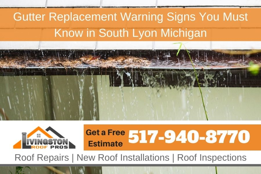 Gutter Replacement Warning Signs You Must Know in South Lyon Michigan